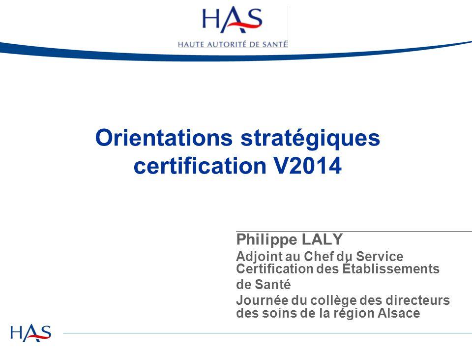 Orientations stratégiques certification V2014