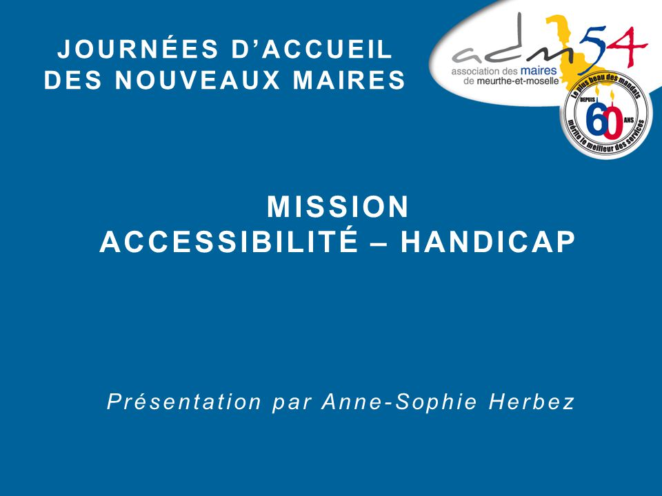 Accessibilité – handicap