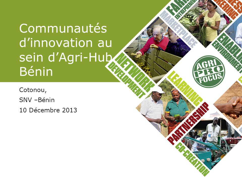 Communautés d'innovation au sein d'Agri-Hub Bénin