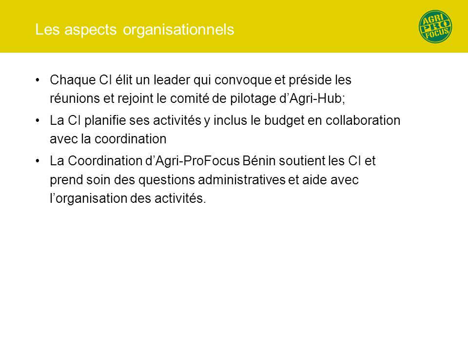 Les aspects organisationnels