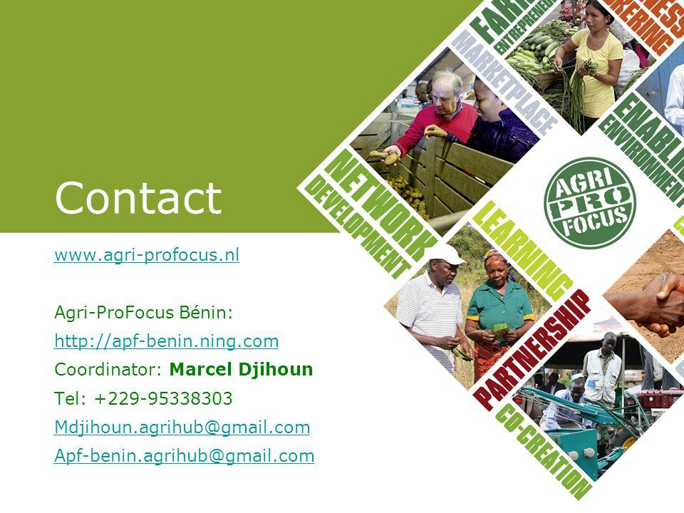 Contact www.agri-profocus.nl Agri-ProFocus Bénin: