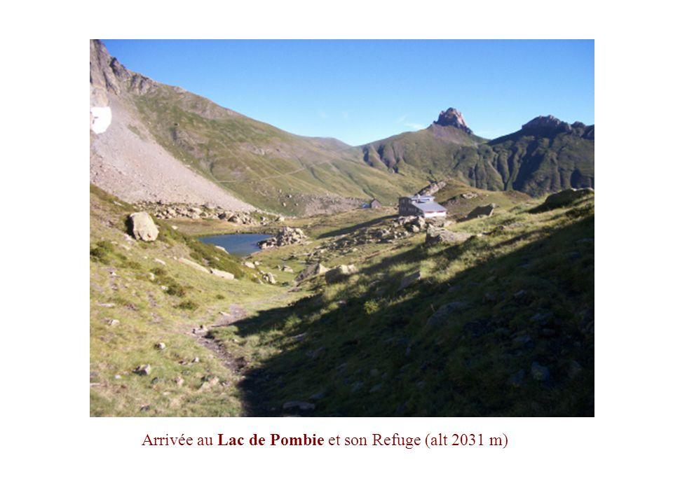 Arrivée au Lac de Pombie et son Refuge (alt 2031 m)