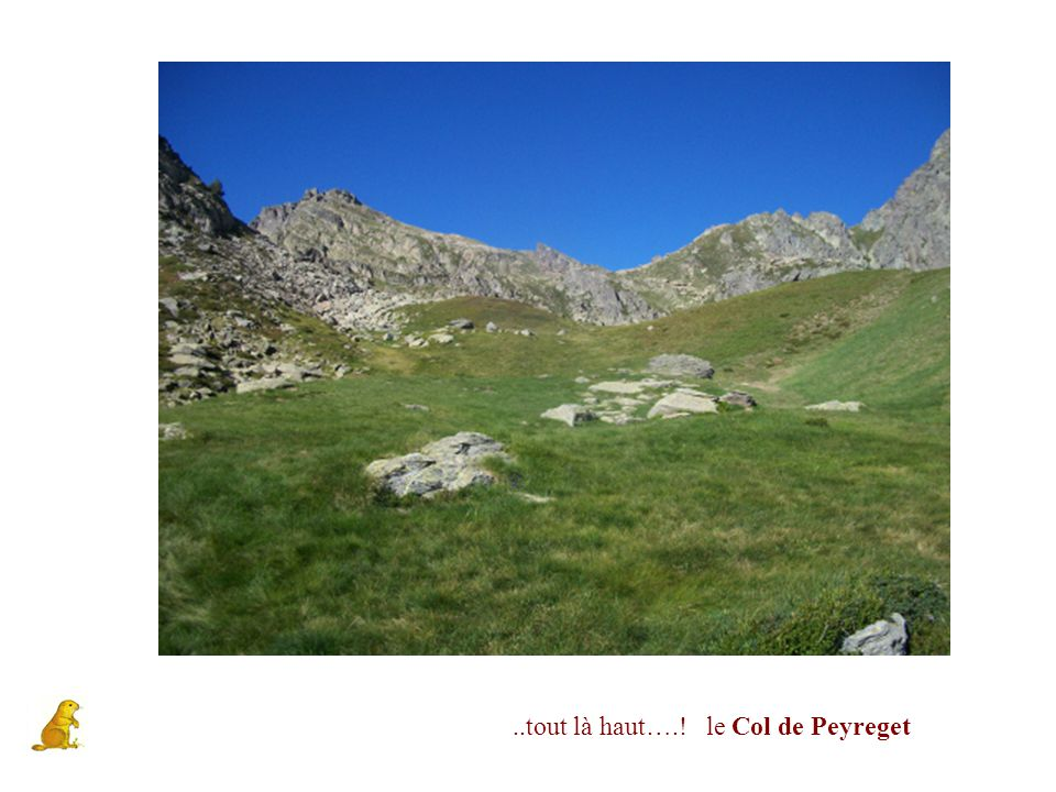 ..tout là haut….! le Col de Peyreget
