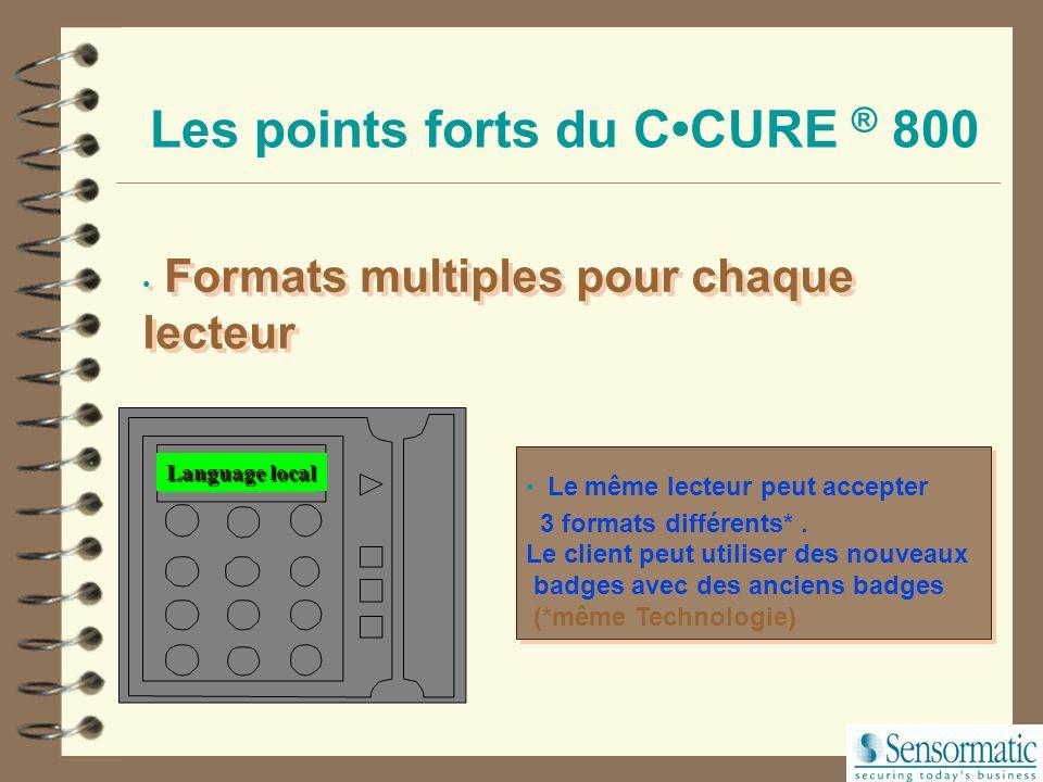 Les points forts du C•CURE ® 800