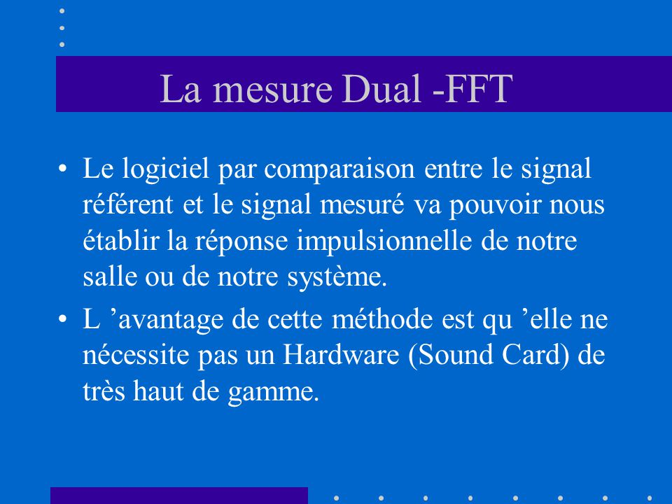 La mesure Dual -FFT