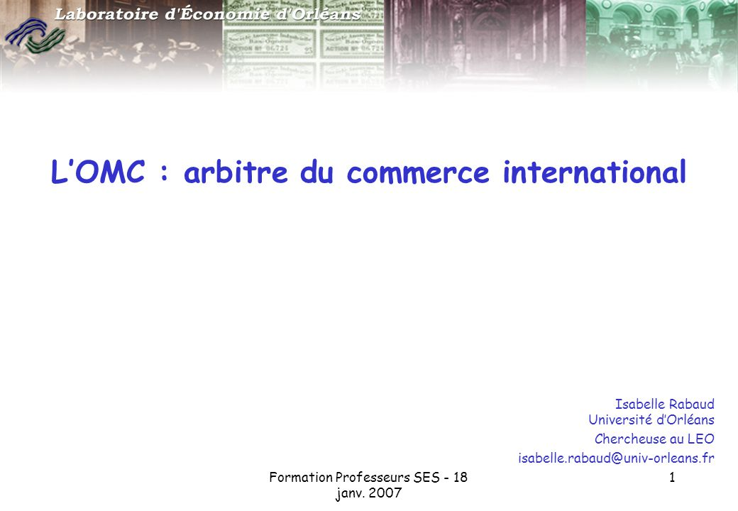 L'OMC : arbitre du commerce international