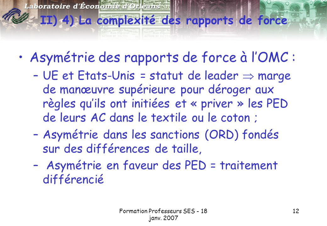 II) 4) La complexité des rapports de force