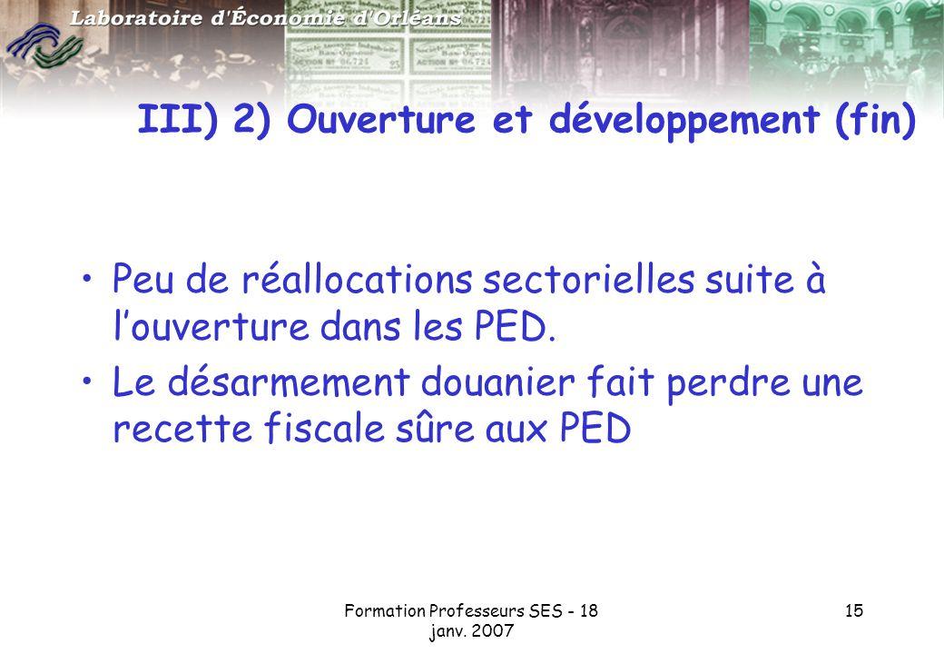 III) 2) Ouverture et développement (fin)