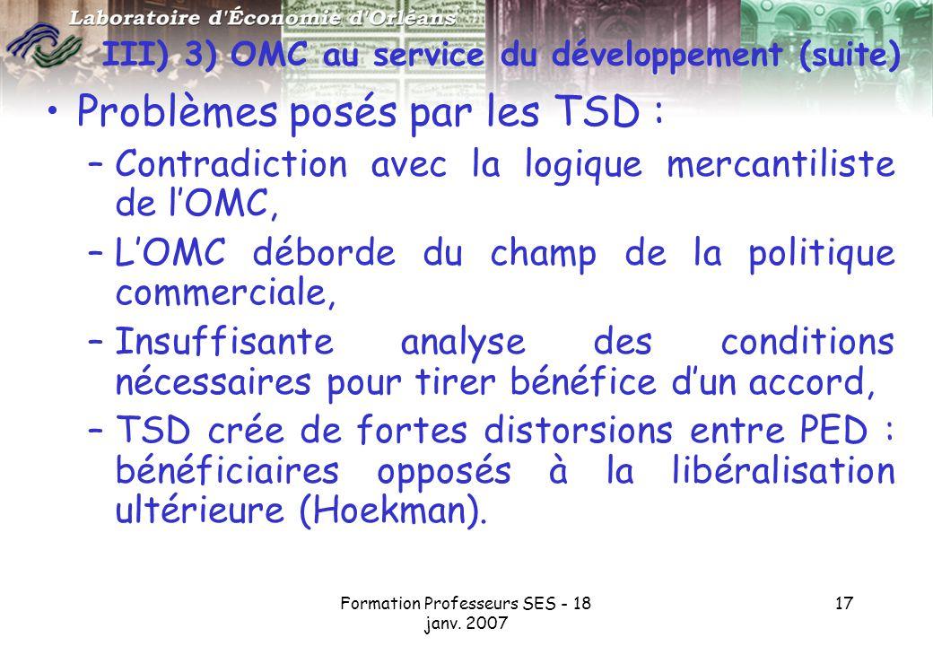 III) 3) OMC au service du développement (suite)