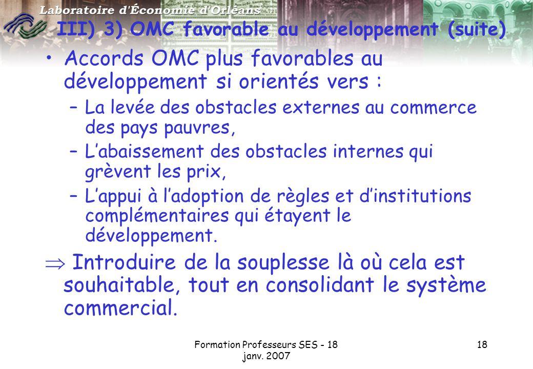 III) 3) OMC favorable au développement (suite)
