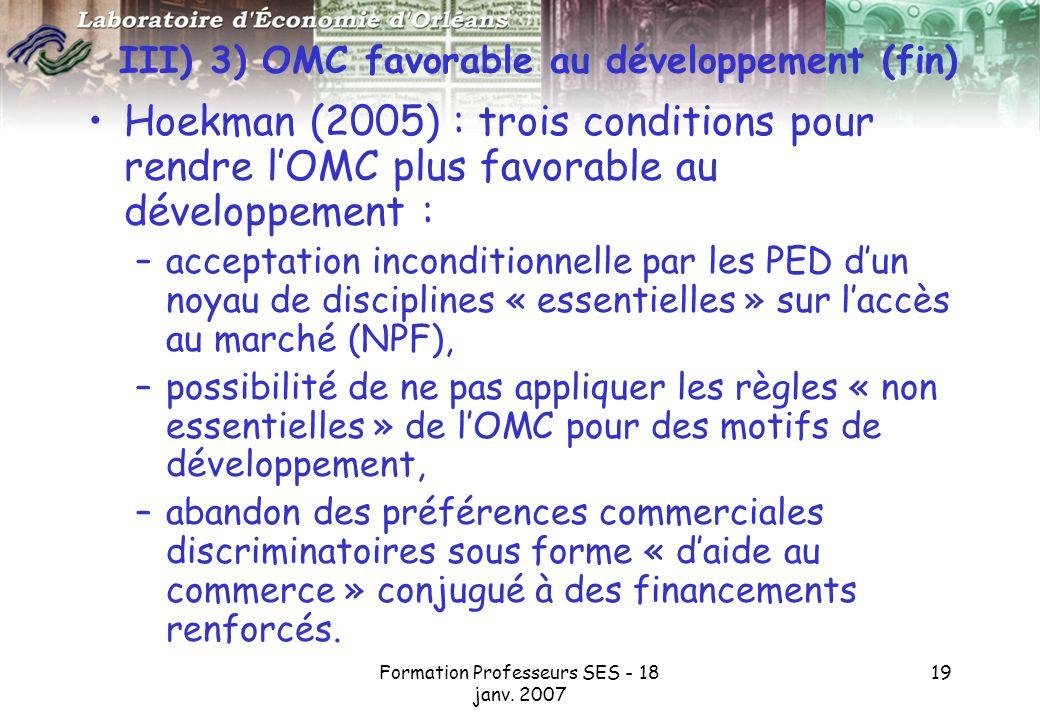 III) 3) OMC favorable au développement (fin)