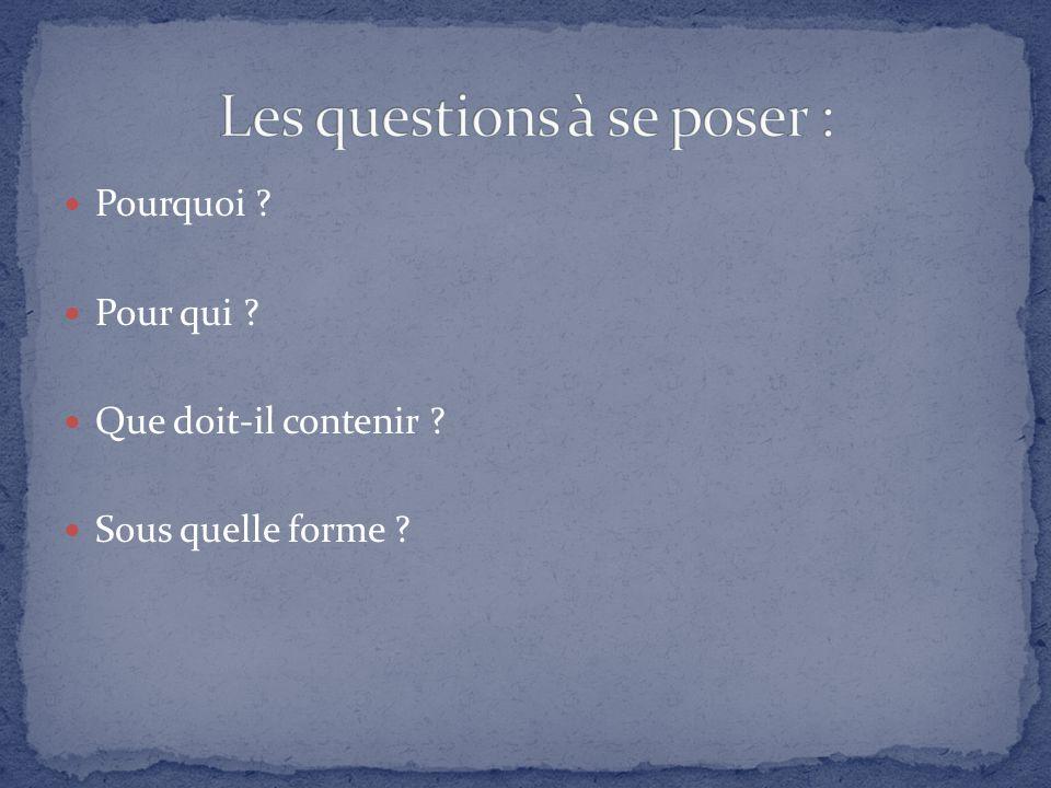 Les questions à se poser :