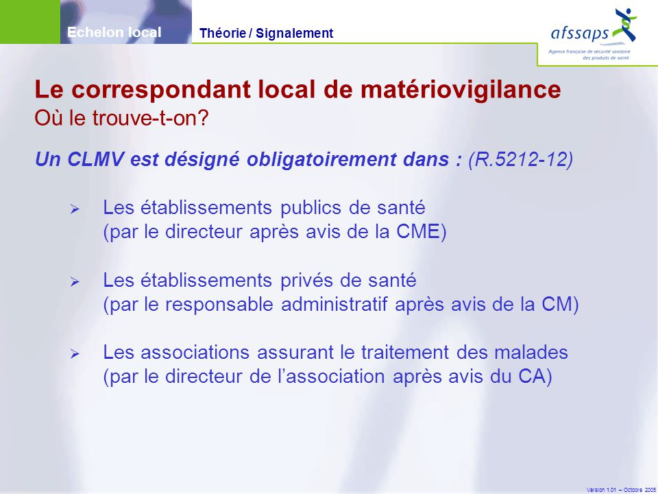 Le correspondant local de matériovigilance Où le trouve-t-on