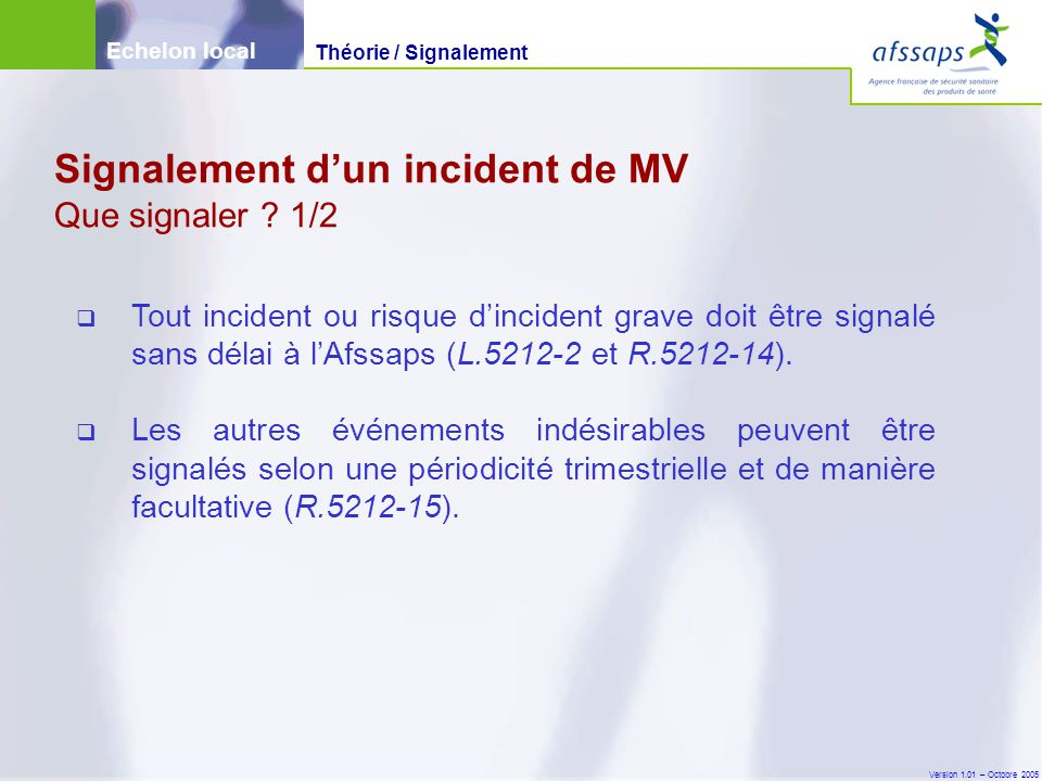 Signalement d'un incident de MV Que signaler 1/2