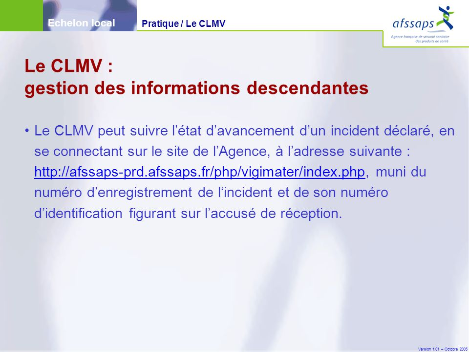 Le CLMV : gestion des informations descendantes