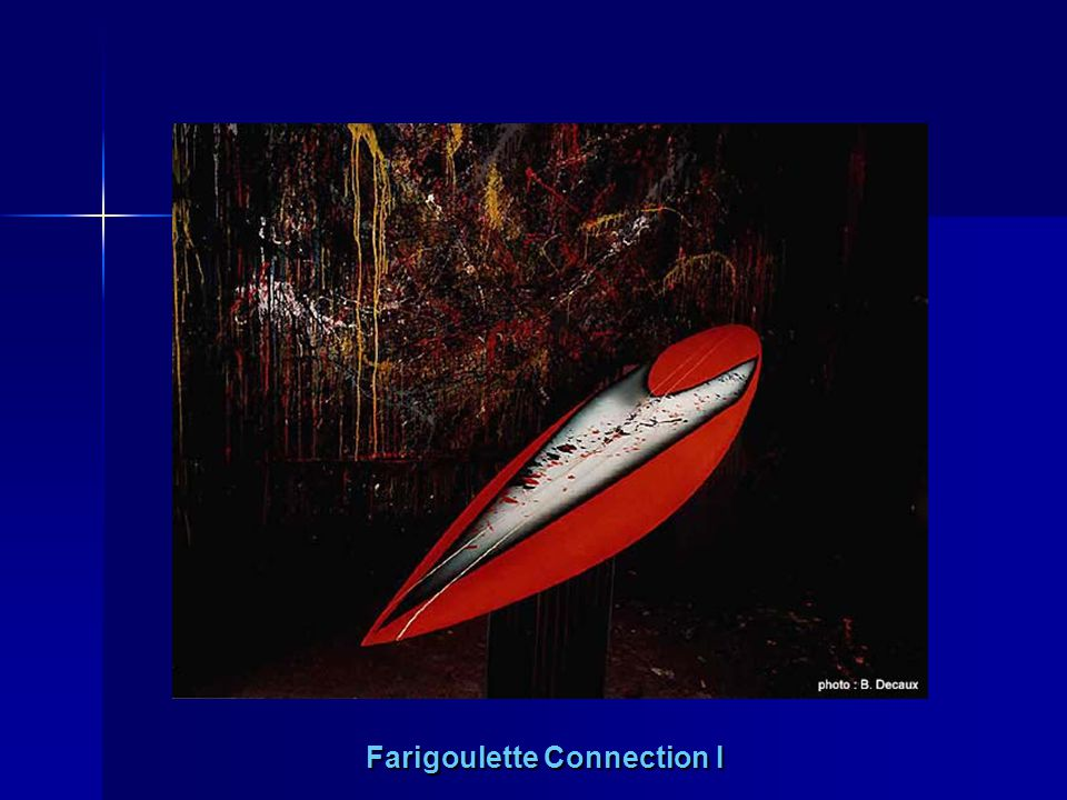 Farigoulette Connection I