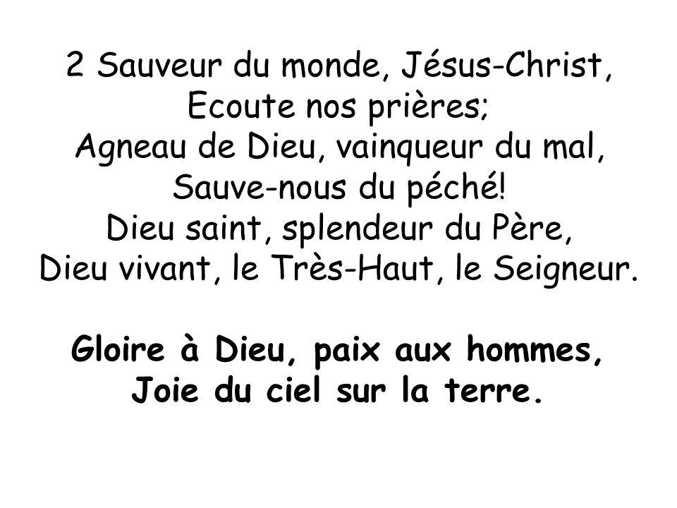 Gloire à Dieu, paix aux hommes, Joie du ciel sur la terre.