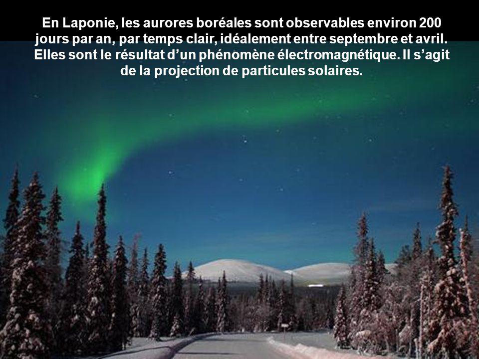En Laponie, les aurores boréales sont observables environ 200 jours par an, par temps clair, idéalement entre septembre et avril.