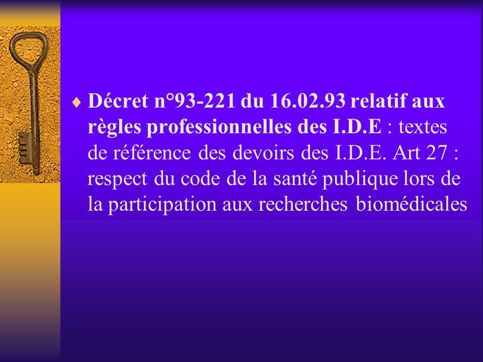 Décret n°93-221 du 16.02.93 relatif aux règles professionnelles des I.D.E : textes de référence des devoirs des I.D.E.