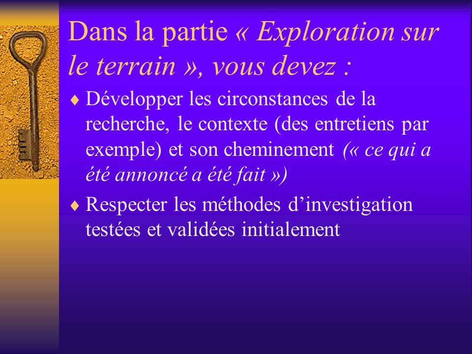 Dans la partie « Exploration sur le terrain », vous devez :