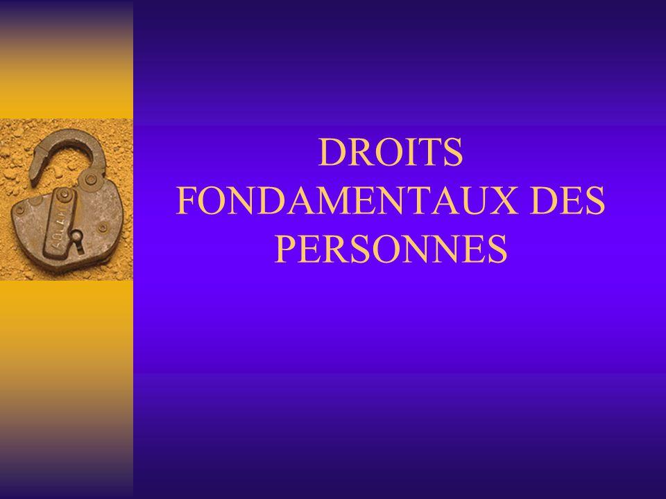 DROITS FONDAMENTAUX DES PERSONNES