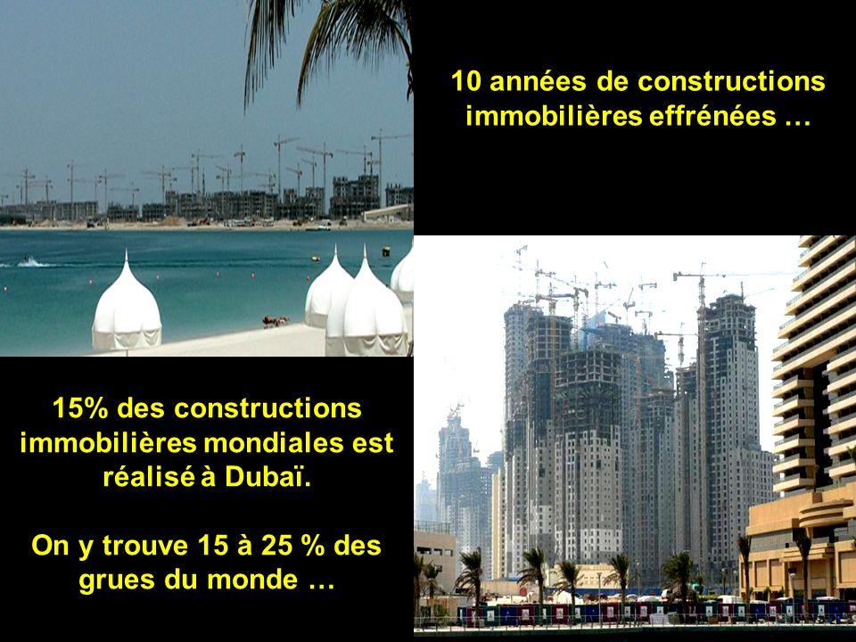 10 années de constructions immobilières effrénées …