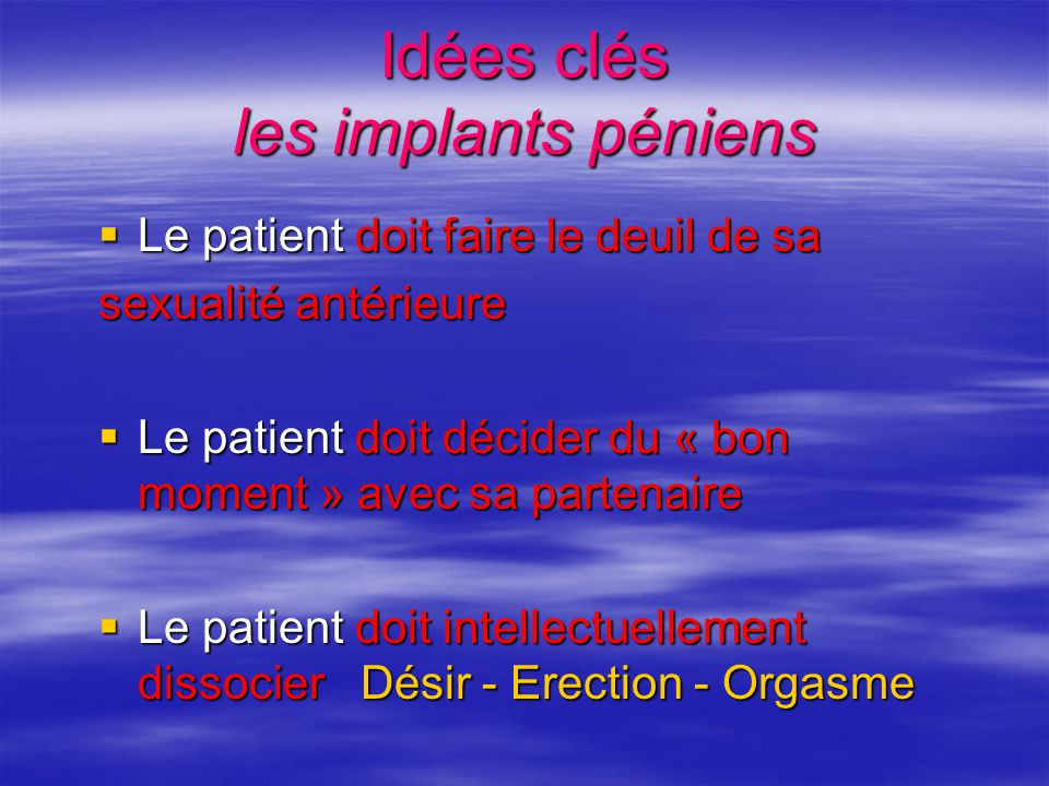 Idées clés les implants péniens