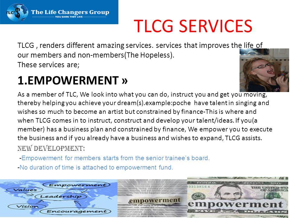TLCG SERVICES 1.EMPOWERMENT »