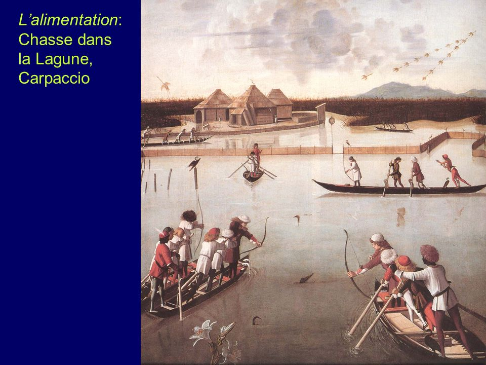 L'alimentation: Chasse dans la Lagune, Carpaccio