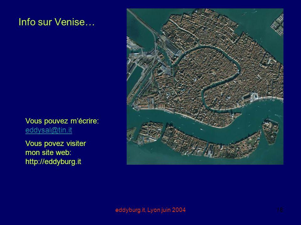 Info sur Venise… Vous pouvez m'écrire: eddysal@tin.it