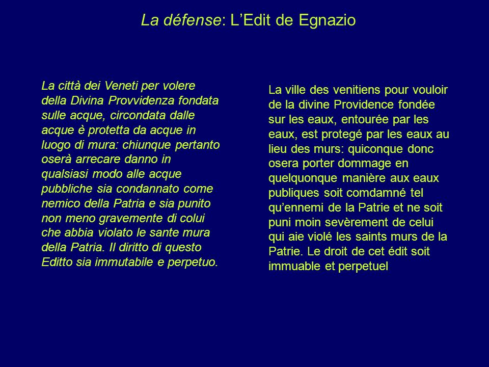 La défense: L'Edit de Egnazio
