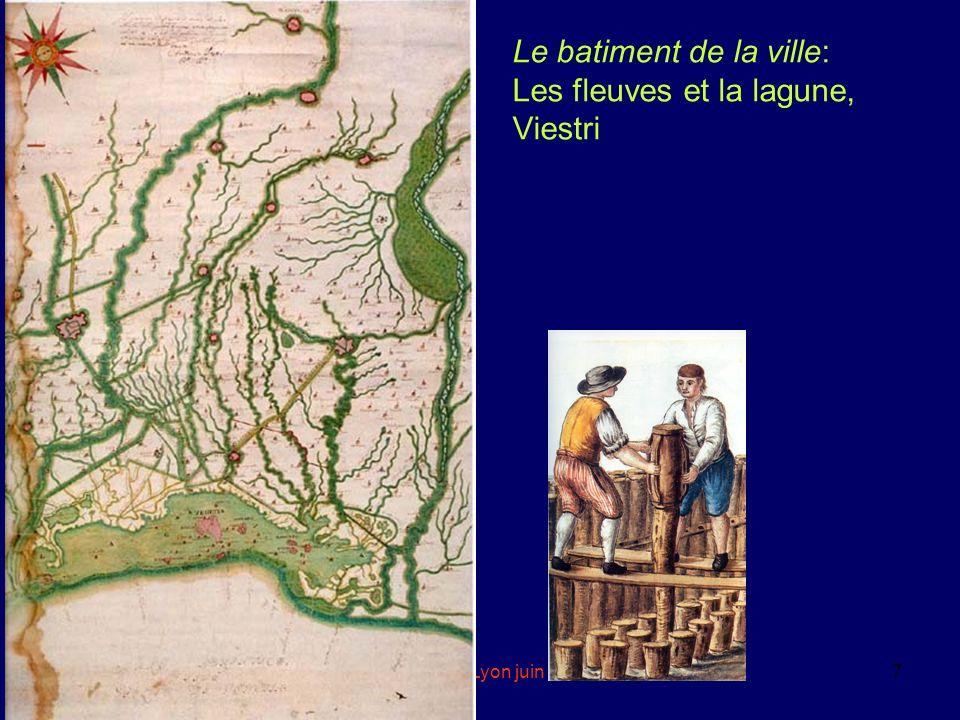 Le batiment de la ville: Les fleuves et la lagune, Viestri