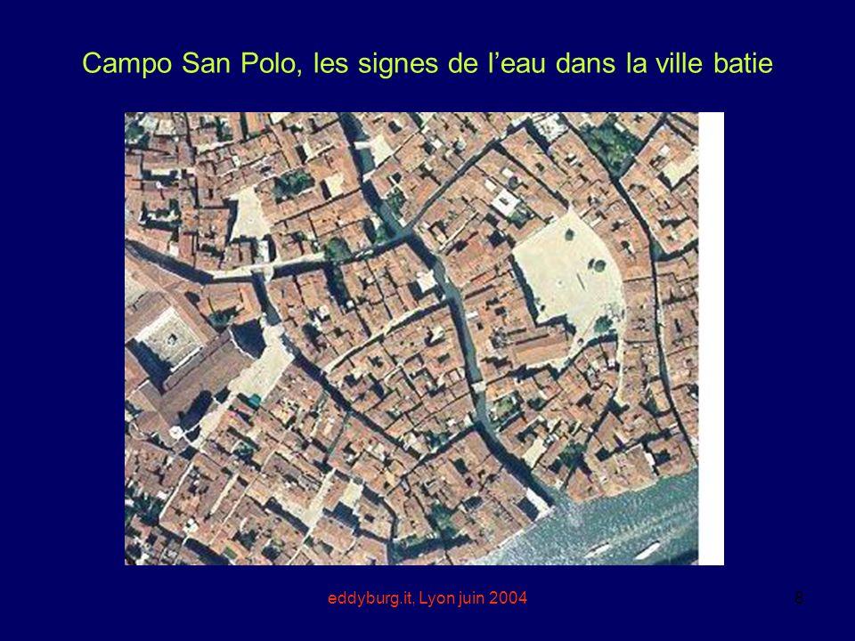 Campo San Polo, les signes de l'eau dans la ville batie