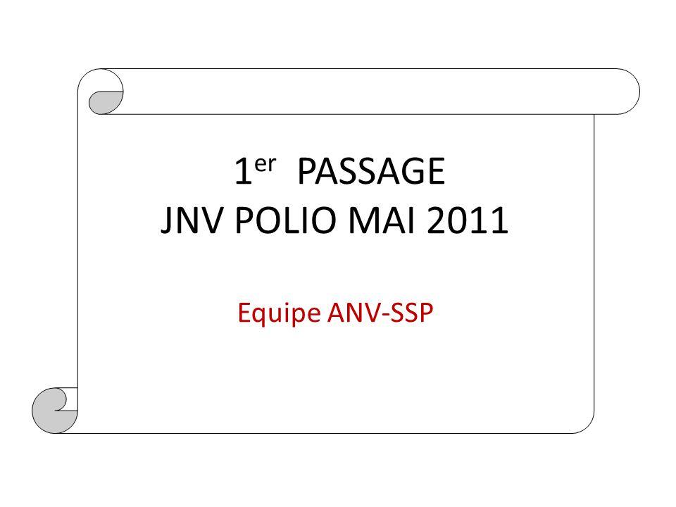 1er PASSAGE JNV POLIO MAI 2011 Equipe ANV-SSP