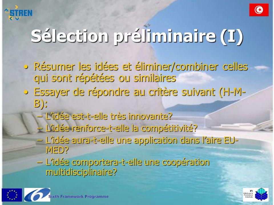Sélection préliminaire (I)