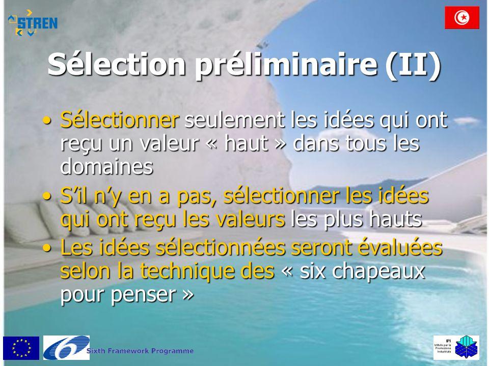 Sélection préliminaire (II)