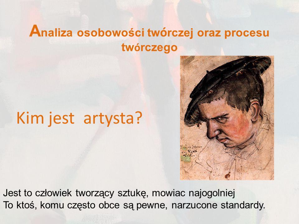 Analiza osobowości twórczej oraz procesu twórczego