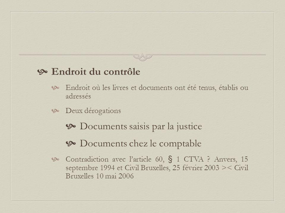 Endroit du contrôle Documents saisis par la justice