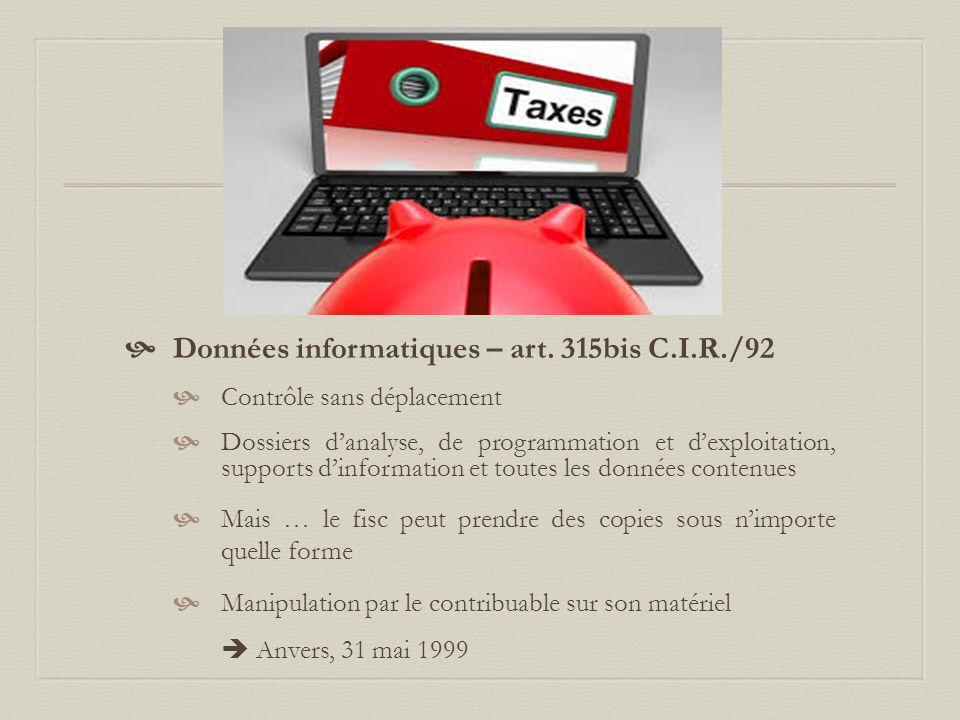 Données informatiques – art. 315bis C.I.R./92