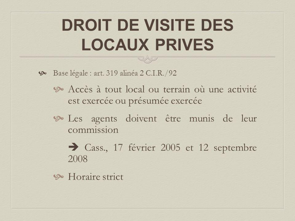 DROIT DE VISITE DES LOCAUX PRIVES