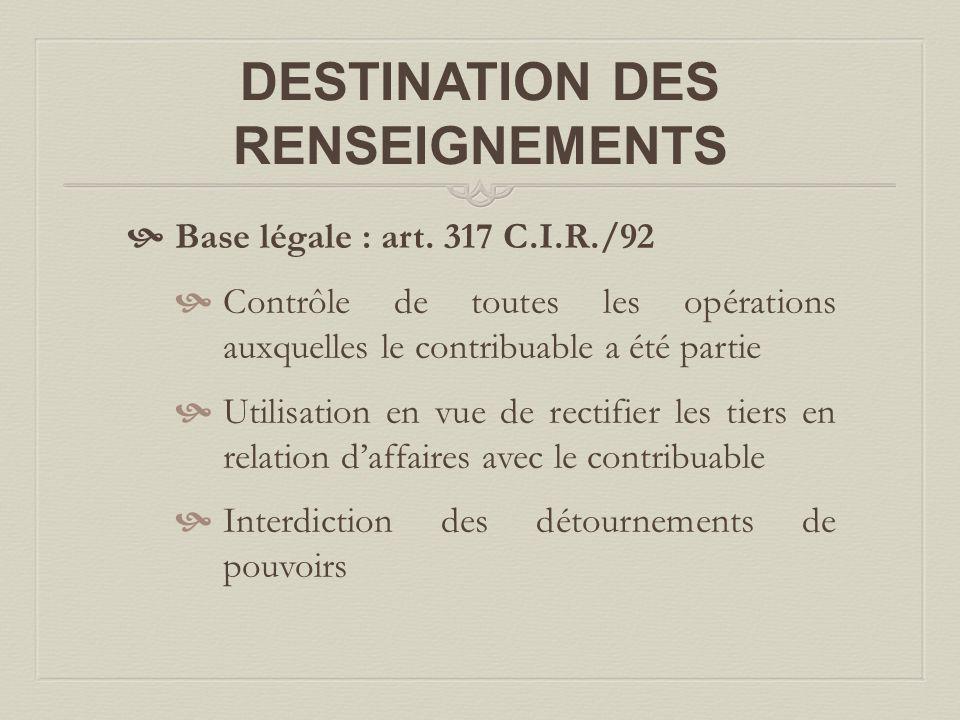 DESTINATION DES RENSEIGNEMENTS