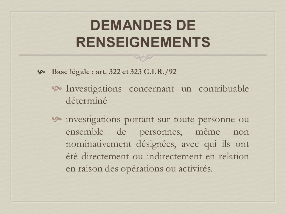 DEMANDES DE RENSEIGNEMENTS