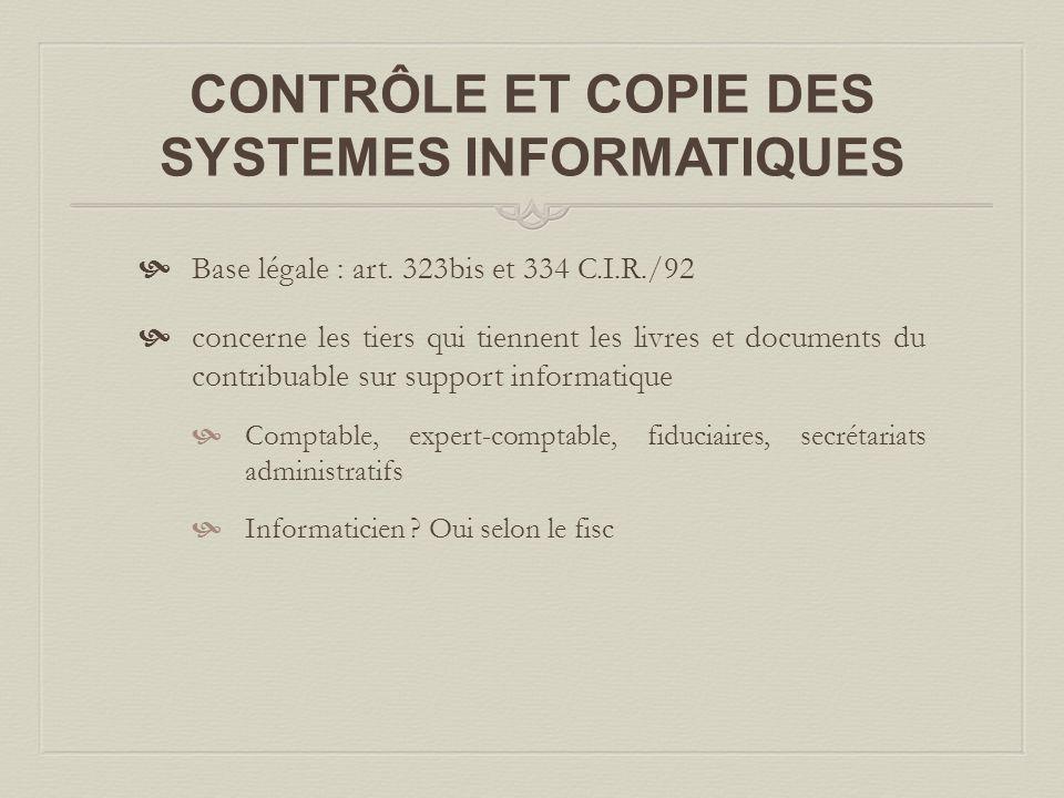 CONTRÔLE ET COPIE DES SYSTEMES INFORMATIQUES