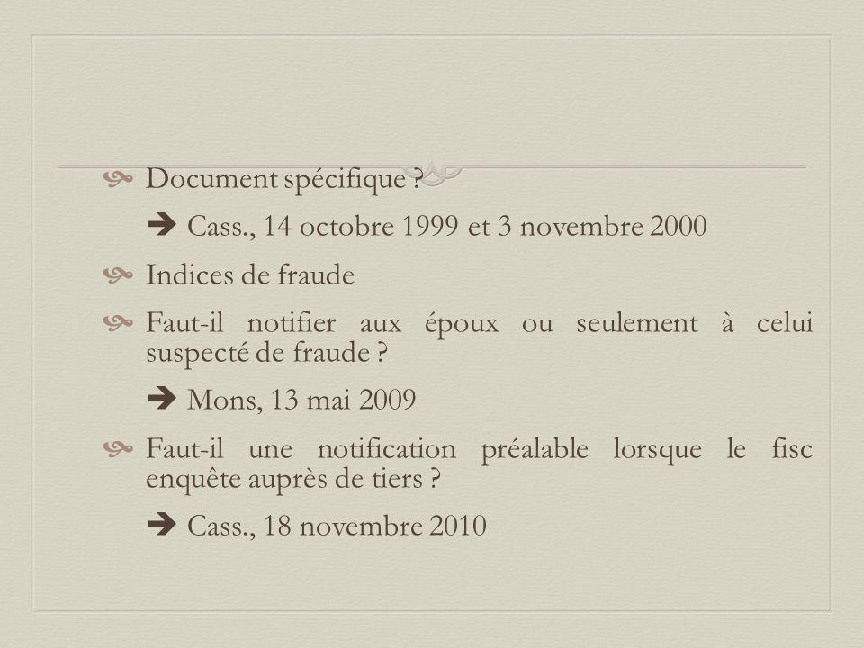 Document spécifique  Cass., 14 octobre 1999 et 3 novembre 2000. Indices de fraude.