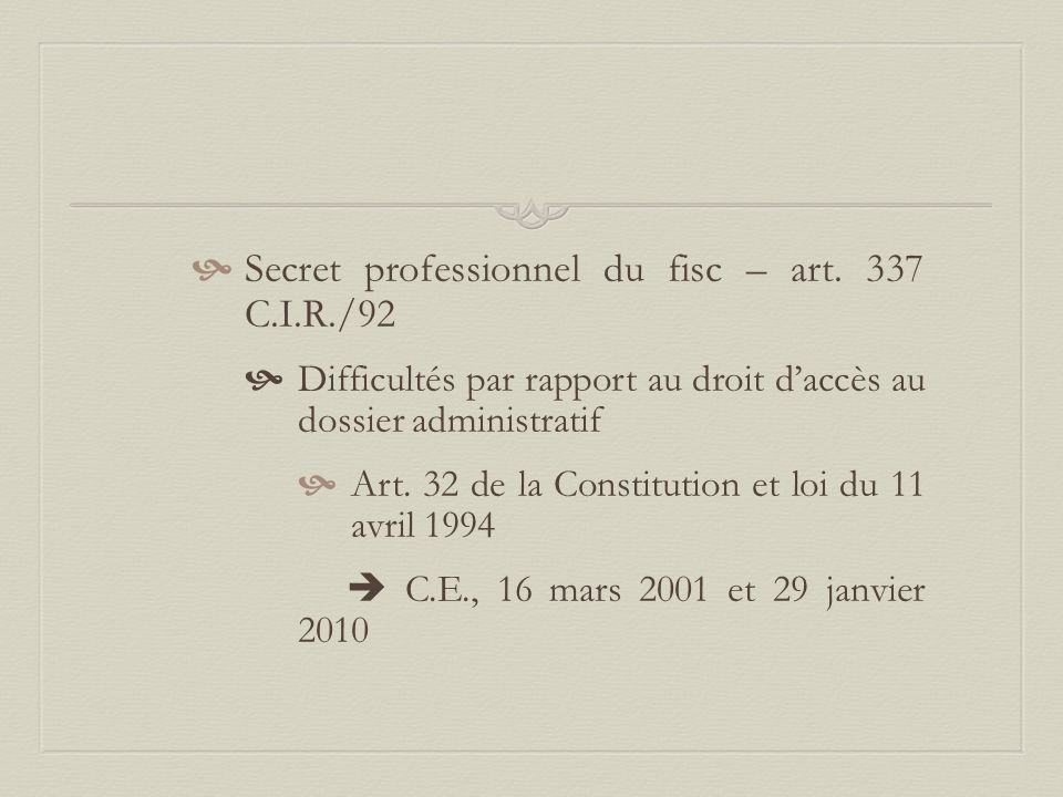 Secret professionnel du fisc – art. 337 C.I.R./92