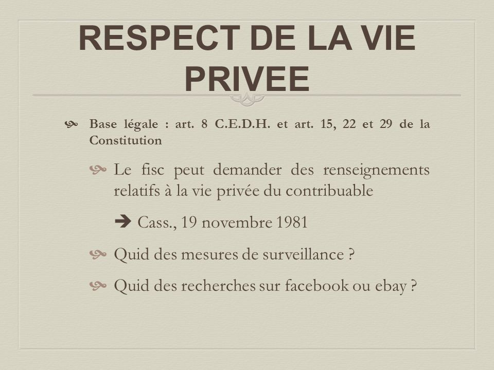 RESPECT DE LA VIE PRIVEE