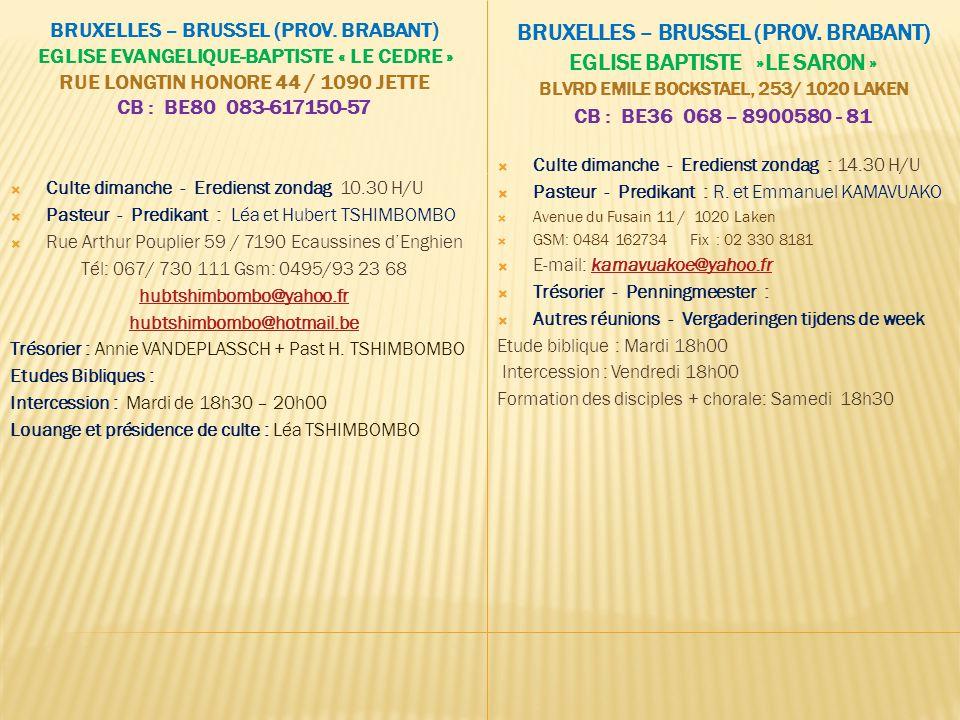 Bruxelles – Brussel (Prov. Brabant) EGLISE BAPTISTE »LE SARON »