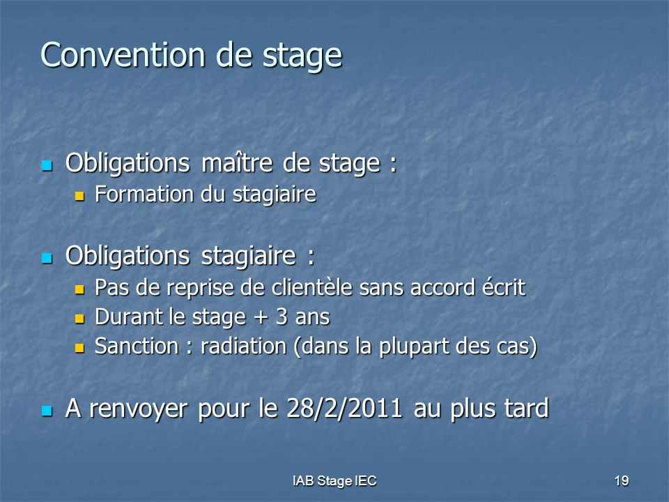Convention de stage Obligations maître de stage :