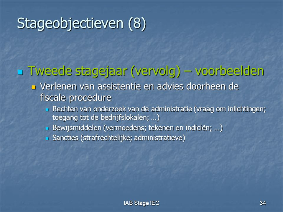 Stageobjectieven (8) Tweede stagejaar (vervolg) – voorbeelden
