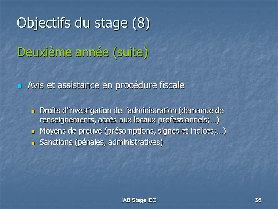 Objectifs du stage (8) Deuxième année (suite)